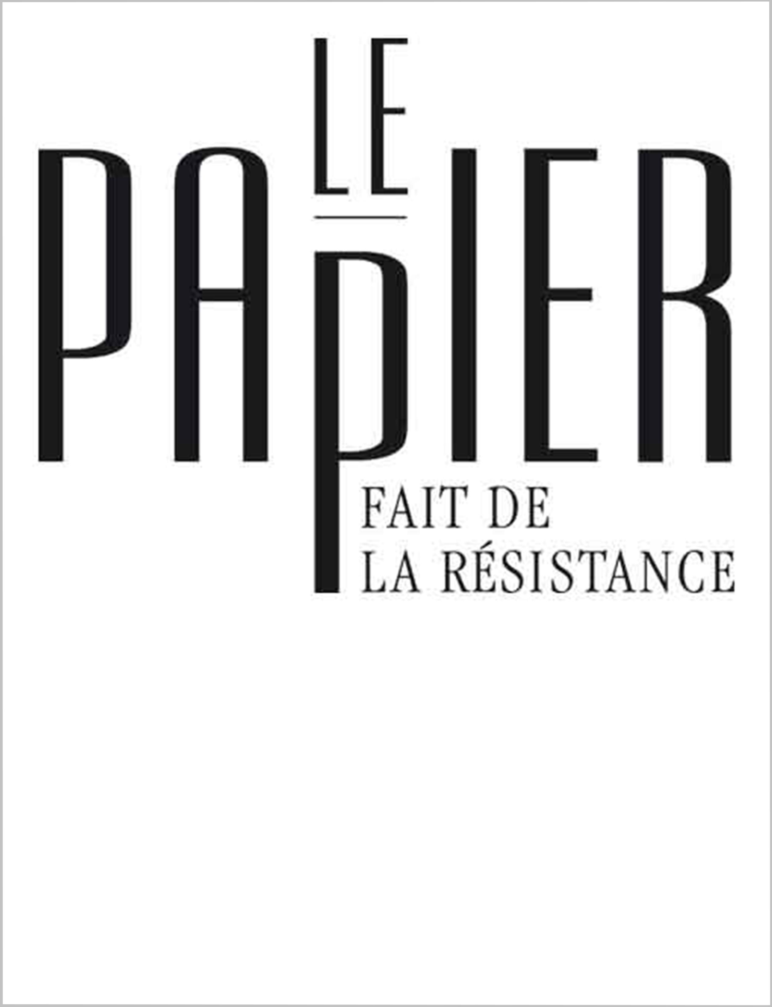 Le Papier Fait de la Résistance
